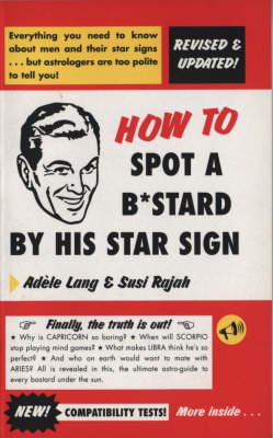Picture of How to Spot a Bastard by His Star Sign