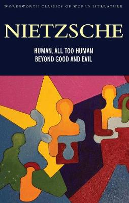 Picture of Human, All Too Human &, Beyond Good and Evil