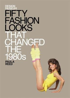Picture of Fifty Fashion Looks That Changed the 1980s: Design Museum Fifty