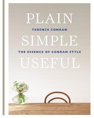 Picture of Plain Simple Useful: The Essence of Conran Style