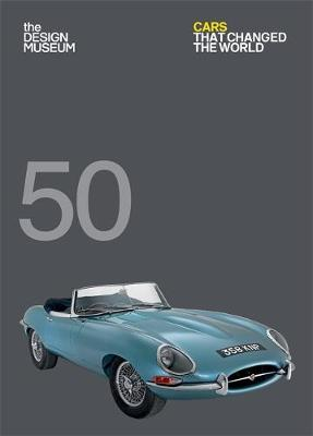 Picture of Fifty Cars That Changed the World: Design Museum Fifty
