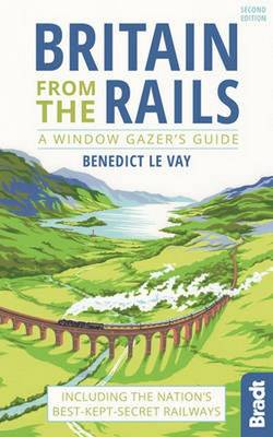 Picture of Britain from the Rails: Including the Nation's Best-Kept-Secret Railways