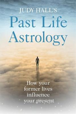 Picture of Past Life Astrology: Use Your Birth Chart to Understand Your Karma