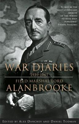 Picture of War Diaries, 1939-1945: Field Marshall Lord Alanbrooke