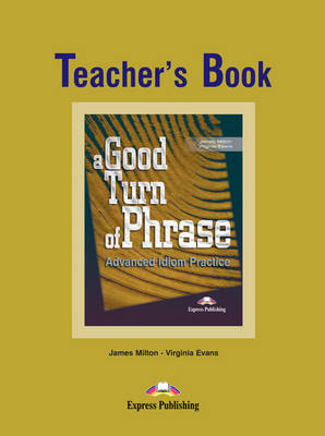 Picture of A Good Turn of Phrase: Level 1: Teacher's Book