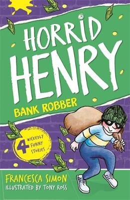 Picture of Horrid Henry Robs the Bank