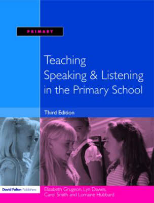 Picture of Teaching Speaking and Listening in the Primary School