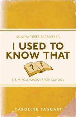 Picture of I Used to Know That: Stuff You Forgot from School