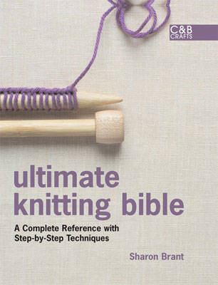Picture of Ultimate Knitting Bible: A Complete Reference Guide with Step-by-Step Techniques