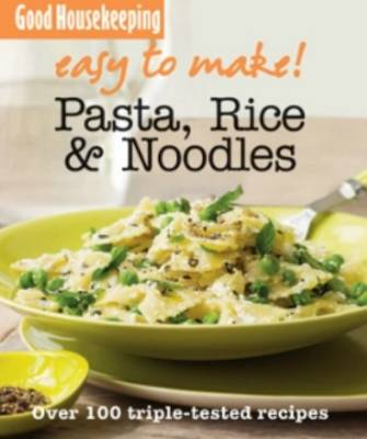 Picture of Pasta, Noodles and Rice: Over 100 Triple-Tested Recipes