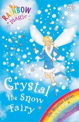 Picture of Crystal the Snow Fairy: The Weather Fairies: Book 1
