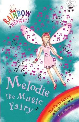 Picture of Melodie the Music Fairy: The Party Fairies: Book 2