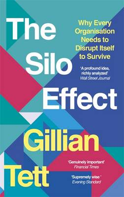 Picture of The Silo Effect: Why Every Organisation Needs to Disrupt Itself to Survive