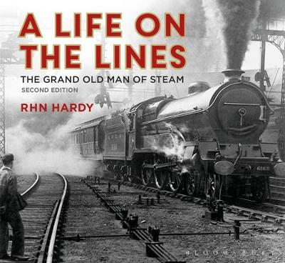 Picture of A Life on the Lines: The Grand Old Man of Steam