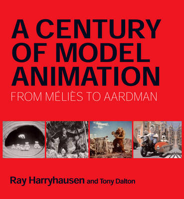 Picture of A Century of Model Animation