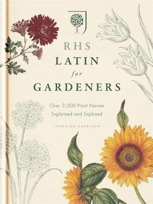 Picture of RHS Latin for Gardeners: More Than 1,500 Essential Plant Names and the Secrets They Contain
