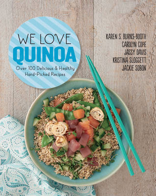 Picture of We Love Quinoa: Over 100 Delicious and Healthy Hand-Picked Recipes
