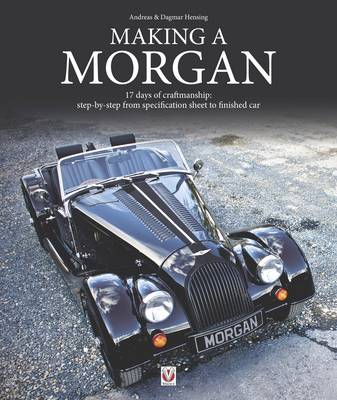 Picture of Making a Morgan: 17 Days of Craftmanship: Step-by-Step from Specification Sheet to Finished Car