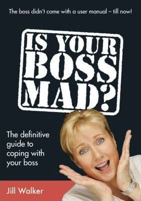 Picture of Is Your Boss Mad?: The Definitive Guide to Coping with Your Boss