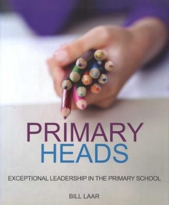 Picture of Primary Heads: Exceptional Leadership in the Primary School