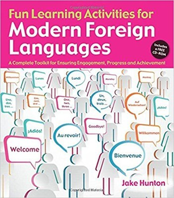 Picture of Fun Learning Activities for Modern Foreign Languages: A Complete Toolkit for Ensuring Engagement, Progress and Achievement