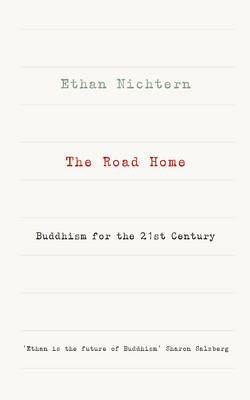 Picture of The Road Home: Buddhism for the 21st Century
