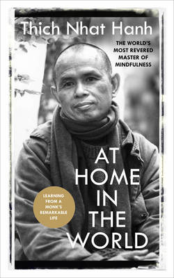 Picture of At Home in the World: Stories and Essential Teachings from A Monk's Life