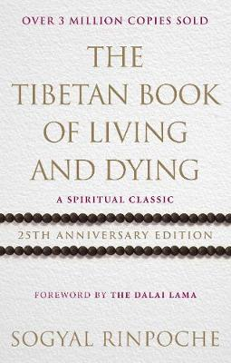 Picture of The Tibetan Book of Living and Dying: A Spiritual Classic from One of the Foremost Interpreters of Tibetan Buddhism to the West