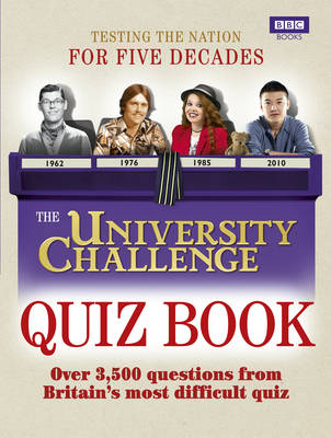 Picture of The University Challenge Quiz Book: Over 3,500 Challenging Questions