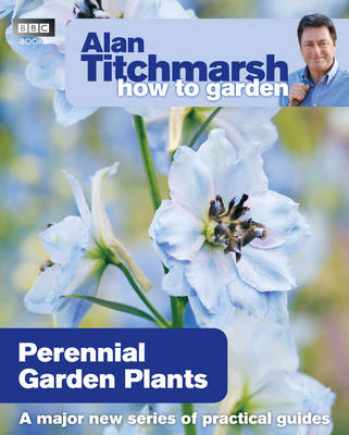 Picture of Alan Titchmarsh How to Garden: Perennial Garden Plants