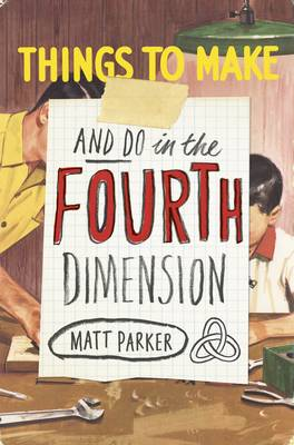 Picture of Things to Make and Do in the Fourth Dimension