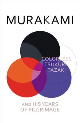 Picture of Colorless Tsukuru Tazaki and His Years of Pilgrimage