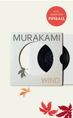 Picture of Wind/ Pinball: Two Novels