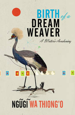 Picture of Birth of a Dream Weaver: A Writer's Awakening