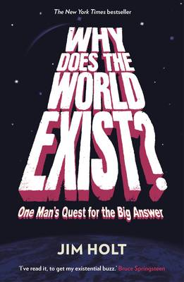 Picture of Why Does the World Exist?: One Man's Quest for the Big Answer