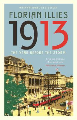 Picture of 1913: The Year before the Storm