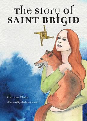 Picture of The Story of Saint Brigid