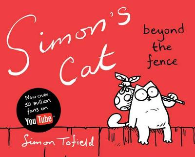 Picture of Simon's Cat: Beyond the Fence: Book 2