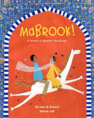 Picture of Mabrook! A World of Muslim Weddings