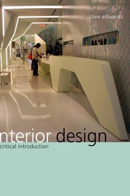 Picture of Interior Design: A Critical Introduction