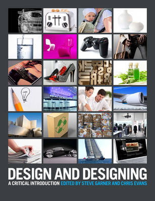 Picture of Design and Designing: A Critical Introduction