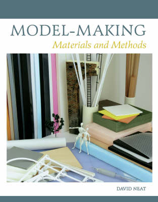 Picture of Model-Making: Materials and Methods