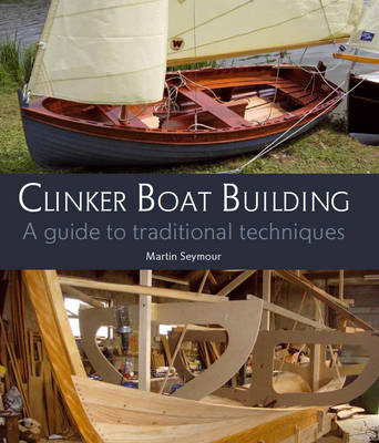 Picture of Clinker Boat Building: A Guide to Traditional Techniques