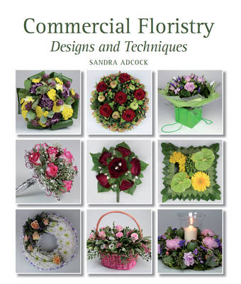 Picture of Commercial Floristry: Designs and Techniques