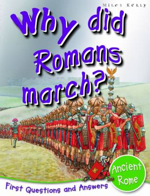 Picture of Ancient Rome: Why Did Romans March?