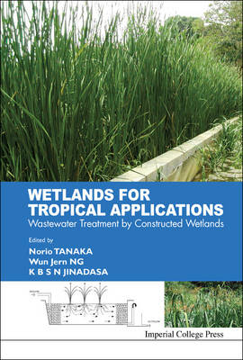 Picture of Wetlands for Tropical Applications: Wastewater Treatment by Constructed Wetlands