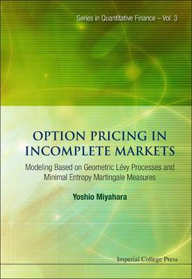 Picture of Option Pricing in Incomplete Markets: Modeling Based on Geometric Levy Processes and Minimal Entropy Martingale Measures