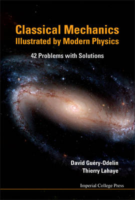 Picture of Classical Mechanics Illustrated by Modern Physics: 42 Problems with Solutions