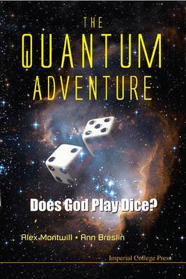 Picture of The Quantum Adventure: Does God Play Dice?