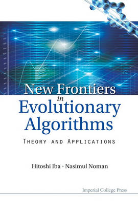 Picture of New Frontier in Evolutionary Algorithms: Theory and Applications